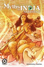 MYTHS OF INDIA: SARASWATI Issue 1