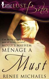 Menage a Must