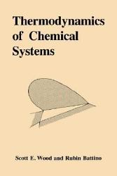 Thermodynamics Of Chemical Systems Book PDF