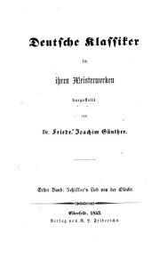 F. von Schiller's Lied von der Glocke, ausgelegt von Dr. F. J. Günther