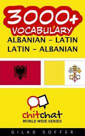 3000+ Albanian - Latin Latin - Albanian Vocabulary