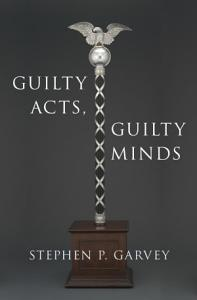 Guilty Acts  Guilty Minds Book