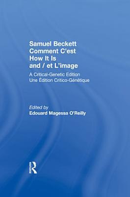 Samuel Beckett Comment C est How It Is And   et L image