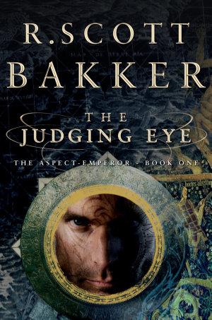 The Judging Eye  One  The Aspect Emperor Trilogy