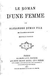 Le roman d'une femme ...