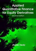 Applied Quantitative Finance for Equity Derivatives, second edition