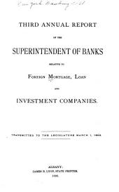 Annual Report of the Superintendent of Banks Relative to Mortgage, Loan and Investment Companies ...