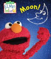 Elmo's World: Moon (Sesame Street Series)