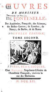 OEuvres de Monsieur de Fontenelle ...
