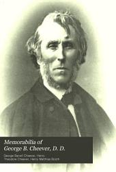 Memorabilia of George B. Cheever, D. D., Late Pastor of the Church of the Puritans, Union Square, New York: And of His Wife, Elizabeth Wetmore Cheever; in Verse and Prose