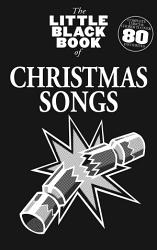 The Little Black Book of Christmas Songs PDF