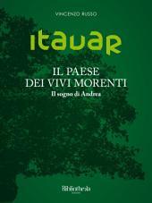Itavar - Il paese dei vivi morenti : Il sogno di Andrea