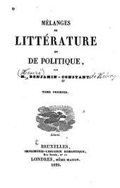 Mélanges de littérature et de politique: Volume1