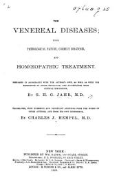 The Venereal Diseases; Their Pathological Nature Correct Diagnosis and Homœopathic Treatment. ... Translated, with ... Additions, ... by C. J. Hempel, M.D.
