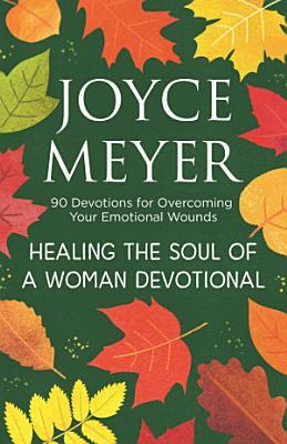 Healing the Soul of a Woman Devotional