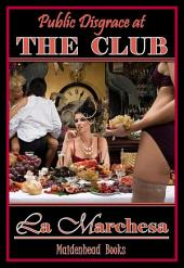 Public Disgrace at THE CLUB: WOMAN'S FANTASIES