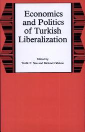 Economics and Politics of Turkish Liberalization
