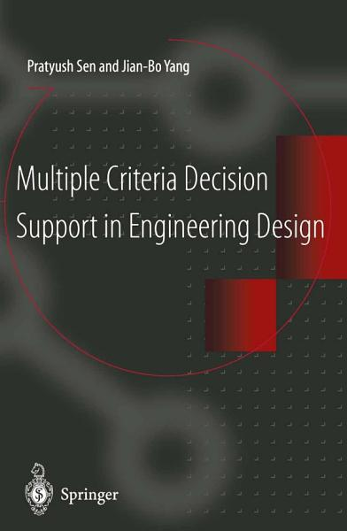 Multiple Criteria Decision Support in Engineering Design PDF