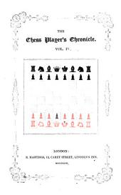 The Chess player's chronicle: Volume 4