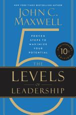 The 5 Levels of Leadership PDF