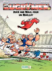Les Rugbymen - Tome 13 - Ruck and Maul pour un maillot