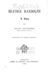 Beatrix Randolph: A Story