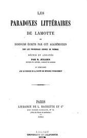 Les paradoxes littéraires de La Motte: ou discours écrits par cet académicien sur les principaux genres de poèmes
