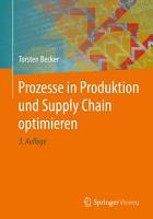 Prozesse in Produktion und Supply Chain optimieren PDF