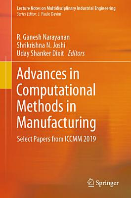 Advances in Computational Methods in Manufacturing