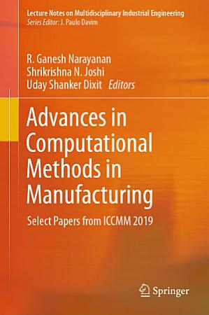 Advances in Computational Methods in Manufacturing PDF