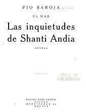 Las inquietudes de Shanti Andía: novela