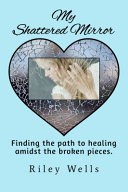 My Shattered Mirror