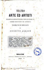 Teatro, arte ed artisti: mosaico d'aneddoti di escursioni storiche, schizzi biografici ed artistici
