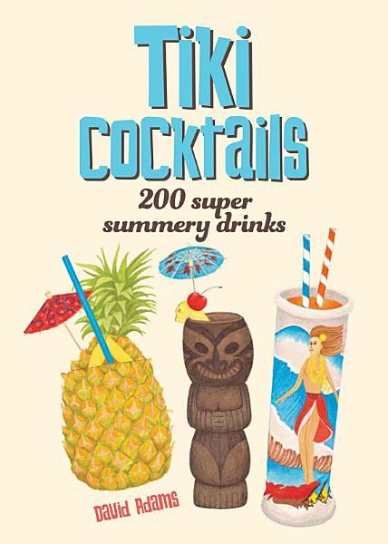 Download Tiki Cocktails Book