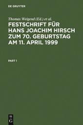 Festschrift für Hans Joachim Hirsch zum 70.Geburtstag am 11.April 1999