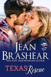 Texas Rescue: Lone Star Lovers Book 8
