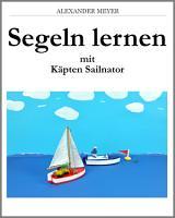 Segeln lernen mit K  pten Sailnator PDF