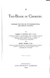 A Text-book of Chemistry: Intended for the Use of Pharmaceutical and Medical Students