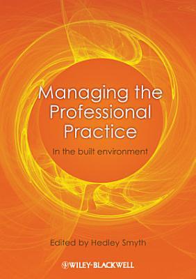 Managing the Professional Practice
