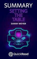 """Summary of """"Setting the Table"""" by Danny Meyer"""