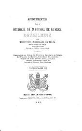 Apontamentos para a historia da marinha de guerra brazileira: Volume 2