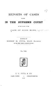 Supreme Court Reports: Decisions of the Supreme Court of the Cape of Good Hope