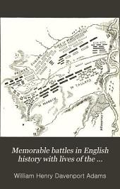 Memorable Battles in English History with Lives of the Commanders: Volume 2