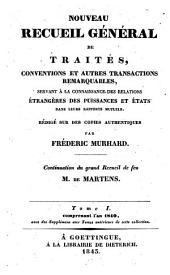 Nouveau recueil général de traités et autres actes relatifs aux rapports de droit international: continuation du grand recueil de G. Fr. de Martens, Volume1