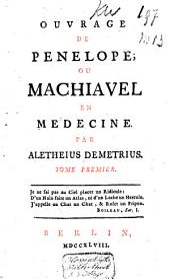 Ouvrage de Pénélope ou Machiaval en médecine: Volume1