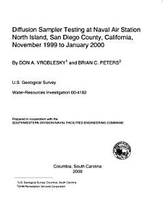 Diffusion Sampler Testing at Naval Air Station North Island  San Diego County  California  November 1999 to January 2000 PDF