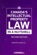 Canada's Intellectual Property Law in a Nutshell
