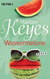 Wassermelone: Roman