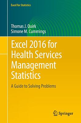 Excel 2016 for Health Services Management Statistics PDF