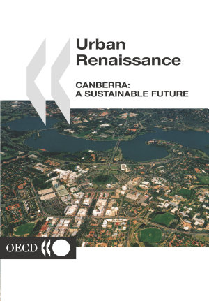 Urban Renaissance  Canberra A Sustainable Future PDF